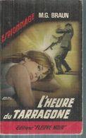 "FLEUVE NOIR ESPIONNAGE  - N° 490  "" L'HEURE DU TARRAGONE "" -  M.G. BRAUN - Fleuve Noir"