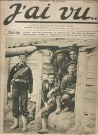 Militaria Revue J'ai Vu.... N°4 Du 10 Décembre 1914 Fusiliers Anglais à L'entrée De Leurs Tranchées - Livres