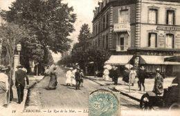 14 CABOURG LA RUE DE LA MER - Cabourg