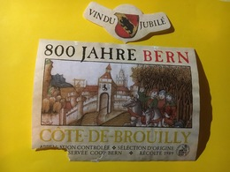 6557 - Côtes-de-Brouilly 1989 Pour Les 800 Ans De La Ville De Berne étiquette Endommagée - Beaujolais