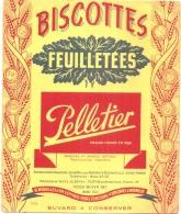 ---- BUVARD --- BISCOTTES Feuilletées PELLETIER Petite Déchirure - Biscottes