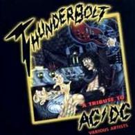 Cd THUNDERBOLT ACDC Various Artists Etat: TTB Port 110 Gr Ou 30gr - Hard Rock & Metal