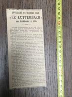 ANNEES 20/30 PUBLICITE OUVERTURE DU NOUVEAU CAFE LUTTERBACH RUE FAIDHERBE LILLE - Vieux Papiers