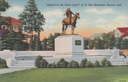 Indiana Muncie Appeal To The Great Spirit E B Ball Memorial 1950 Curteich - Muncie