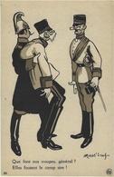 35-Que Font Nos Troupes,Général ? Elles Foutent Le Camp Sire !  Illustr. Mass'beuf - War 1914-18
