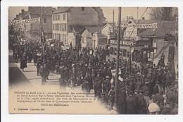 CPA 10 TROYES 9 Avril 1911 Défilé Des Manifestants 20.000 Vignerons Revendiquant Leur Titre De Champenois  Num 8 - Troyes