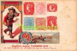 CPA  LE  LANGAGE DES TIMBRES STAMPS FRANCE PUB PUBLICITE CHAPELLERIE ANGLAISE FLORIMOND SEYS ANVERS - Timbres (représentations)