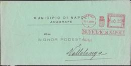 STORIA POSTALE REGNO - ANNULLO MECCANICO ROSSO NAPOLI 26.06.1940 - ANNULLO FRAZIONARIO VALLELONGA 18-178 - 1900-44 Vittorio Emanuele III