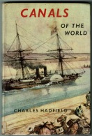 RB 1189 - Canals Of The World By Charles Hadfield - 1964 Hardback Book - Books, Magazines, Comics