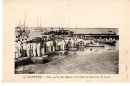 Guyane Cayenne Quais à L'arrivée Du Courrier Français - Cayenne
