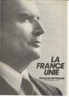 Elections Avril 1988, Matériel éléctoral 1/5 Francois Mitterrand: Profession De Foi, Lettre Comité De Soutien, Tract MJS - Vieux Papiers