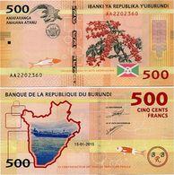 BURUNDI       500 Francs       P-50       15.1.2015       UNC - Burundi