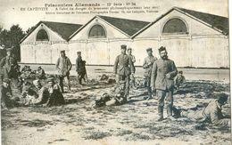 Militaria - Prisonniers Allemands En Captivité - A L'abri Du Danger Ils Prennent Philosophiquement Leur Sort - Oorlog 1914-18
