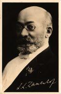 CPA Dro L.L. Zamenhof La Crentino De La Lingvo ESPERANTO SAVANT (607040) - Philosophie