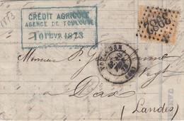 FRANCE - LETTRE CLASSIQUE CREDIT AGRICOLE TOULOUSE 10 FEVRIER 1873 POUR DAX LANDES  / 1 - 1849-1876: Classic Period