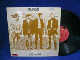 Slade 33t Vinyle Play It Loud - Disco & Pop