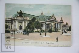 Old Postcard France - Paris - Le Grand Palais - A.P. The Great Palace - Plazas