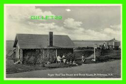 ST ANDREWS, NEW BRUNSWICK - NIGER REEF TEA HOUSE AND BLACK HOUSE - ANIMATED - NOVELTY MFG & ART - - Nouveau-Brunswick
