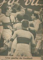 Militaria Revue J'ai Vu.... N°199 Du 1er Avril 1919 Une Partie De Football Joueurs Alsaciens Dans Une Partie Le 23 Mars - Libri