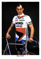 CARTE CYCLISME REGIS CLERE TEAM MIKO CARLOS 1986 - Cyclisme