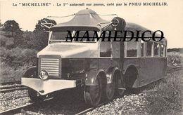 """La """" MICHELINE """" Le 1er Auto-rail Sur Pneu, Créé Par Le PNEU MICHELIN. Carte Postale Originale( Pas Une Repro) TBE. - Trains"""