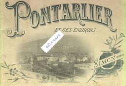 Carnet Pontarlier Et Ses Environs - Editeur Simon -10 Vues - Pontarlier