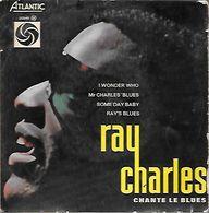 45 TOURS  RAY CHARLES  **  I WONDER WHO - Blues