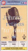 """- Ticket De Concert - Johnny Hallyday - Johnny, Retiens """"ta"""" Nuit - - Concert Tickets"""