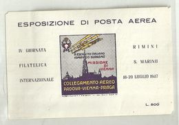 """429 - """"FOGLIETTO ERINNOFILO- ESP. DI POSTA AEREA IV GIORNATA FIL. INT. RIMINI S.MARINO 18-20 LUGLIO 1947"""" -NUOVO-GOMMATO - Erinnophilie"""