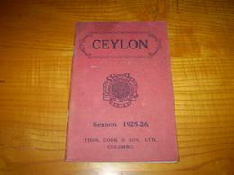 Ceylon,Ceylan,Sri Lanka Saison 1925-1926,photos,publicités Colombo,cigarettes Gold Flake Wills',plans,horaires Transport - Asia