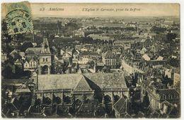 AMIENS SOMME L'Eglise Saint Germain Prise Du Beffroi N° 23 Lieu Pieux Voyagé ST AUBIN RIVIERE Par BEAUCAMPS CHABAILLE - Amiens
