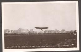 Départ De Jacques De Lesseps Pour La Traversée De La Manche Non Circulée - Airmen, Fliers