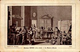RECOMPENSE SCOLAIRE...LE MAISTRE D'ESCOLE PAR ABRAHAM BOSSE - Diplômes & Bulletins Scolaires