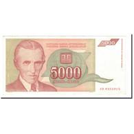 Billet, Yougoslavie, 5000 Dinara, 1993, KM:128, TTB+ - Yougoslavie
