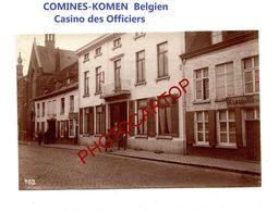COMINES-KOMEN-Belgien-Casino Des Officiers-PHOTO Mate Allemande-Cliche 462-Inf. Regt.182-GUERRE 14-18-1 WK-Militaria- - Comines-Warneton - Komen-Waasten