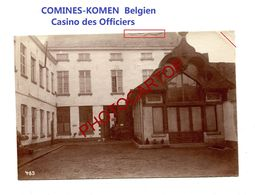 COMINES-KOMEN-Belgien-Casino Des Officiers-Arriere-PHOTO Mate All.-Cliche 463-Inf. Regt.182-GUERRE 14-18-1 WK-Militaria- - Comines-Warneton - Komen-Waasten