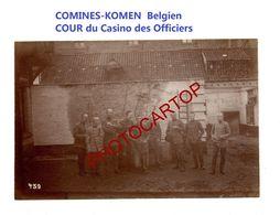 COMINES-KOMEN-Belgien-Casino Des Officiers-Cour-PHOTO Mate Allemande-Cliche 459-Inf. Regt.182-GUERRE 14-18-1 WK-Militari - Comines-Warneton - Komen-Waasten
