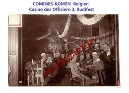 COMINES-KOMEN-Belgien-Casino Des Officiers-3eme Rudifest-PHOTO Mate All.-Cliche 564-Inf. Regt.182-GUERRE 14-18-1 WK-Mil - Comines-Warneton - Komen-Waasten