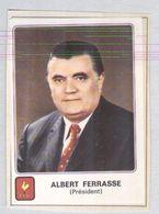 ALBERT FERRASSE PRESIDENT.....RUGBY....SPORT - Rugby
