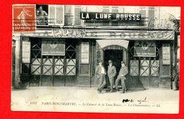 Paris XVIII ° Arr. Montmartre - Le Cabaret De La Lune Rousse - Les Chansonniers - Distrito: 18