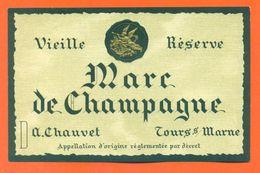 étiquette Marc De Champagne Vieille Réserve A Chauvet à Tours Sur Marne - Champagne