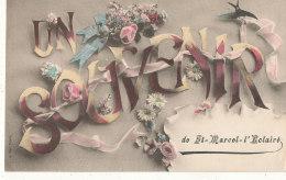 69 // SAINT MARCEL L ECLAIRE    Souvenir - France