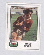 TREVOR EVANS....PAYS DE GALLES...TEAM....RUGBY....SPORT - Rugby