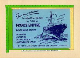 BUVARD & Blotting Paper : La Collection Bleue Edition FRANCE EMPIRE   Navire De Guerre - Papeterie