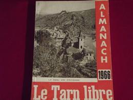 D 81 . ALMANACH DU TARN LIBRE 1966 - Midi-Pyrénées