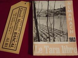 D 81 . ALMANACH DU TARN LIBRE 1963 ( 1 ) - Midi-Pyrénées