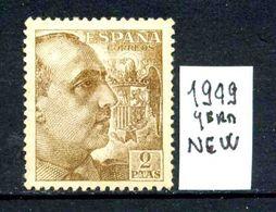 SPAGNA - Generale FRANCO - Year 1949 - Nuovo - New -fraiche - Frisch - MLH *. - 1931-50 Nuevos & Fijasellos