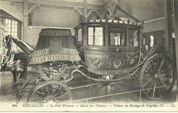 "444-""VERSAILLES LE PETIT TRIANON  MUSEE DES VOITURES - VOITURE DU MARIAGEDE NAPOLEON III"" CART. ORIG  NON SPED. - Versailles"