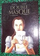 ALBUM - DOUBLE-MASQUE * 2 - LA FOURMI * Par DUFAU & JAMAR - Livres, BD, Revues