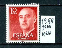 SPAGNA - Generale FRANCO - Year 1955 - Nuovo - New - Fraiche - Frisch -NO GLUE. - 1931-Oggi: 2. Rep. - ... Juan Carlos I